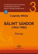 BÁLINT SÁNDOR (1904-1980) - ÉLETRAJZ