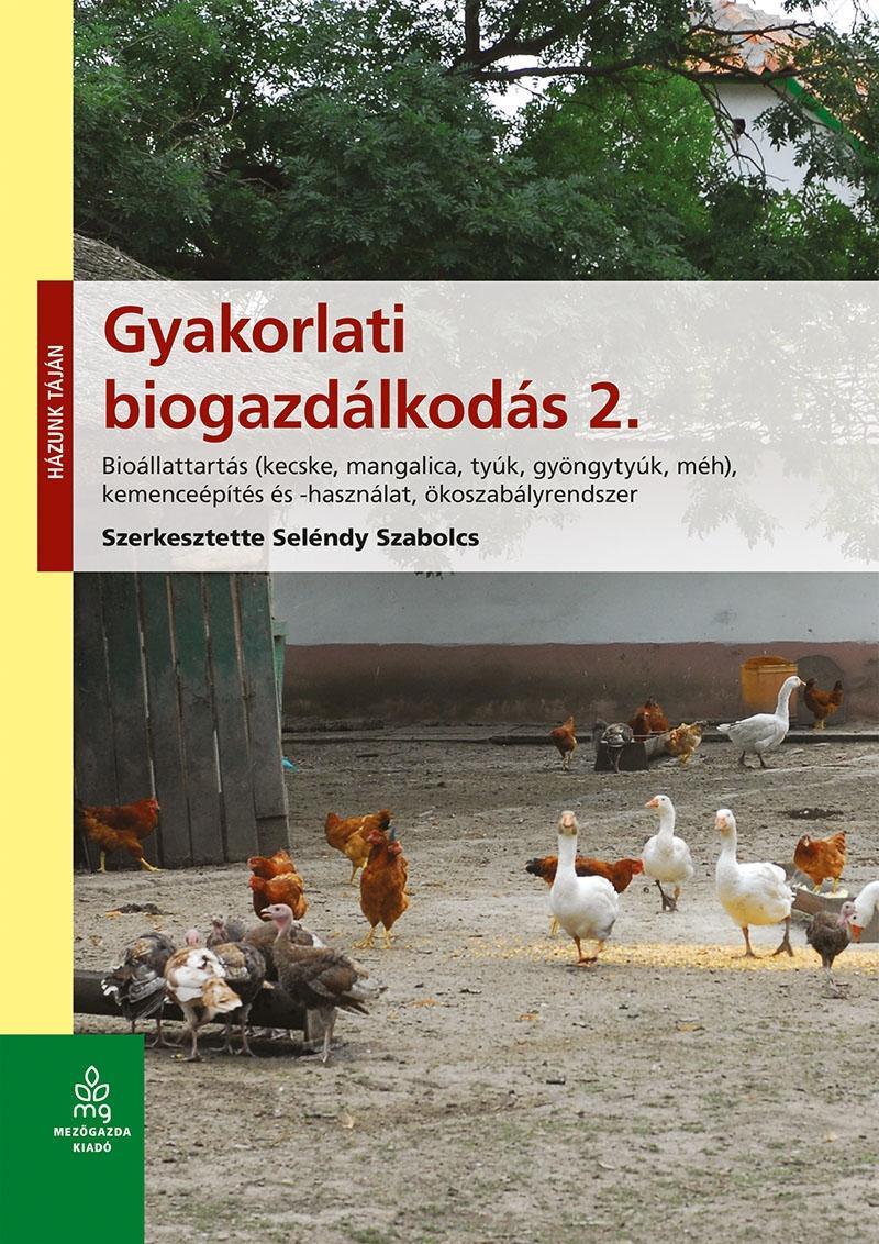GYAKORLATI BIOGAZDÁLKODÁS 2. - BIOÁLLATTARTÁS