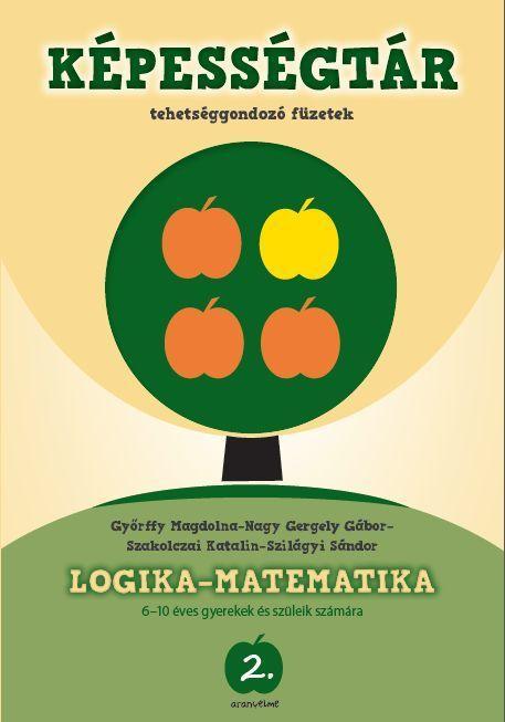 LOGIKA-MATEMATIKA - ARANYELME KÉPESSÉGTÁR 2.
