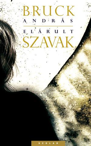 ELÁRULT SZAVAK
