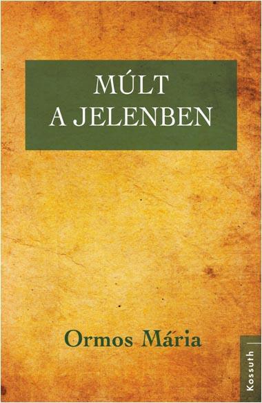 MÚLT A JELENBEN