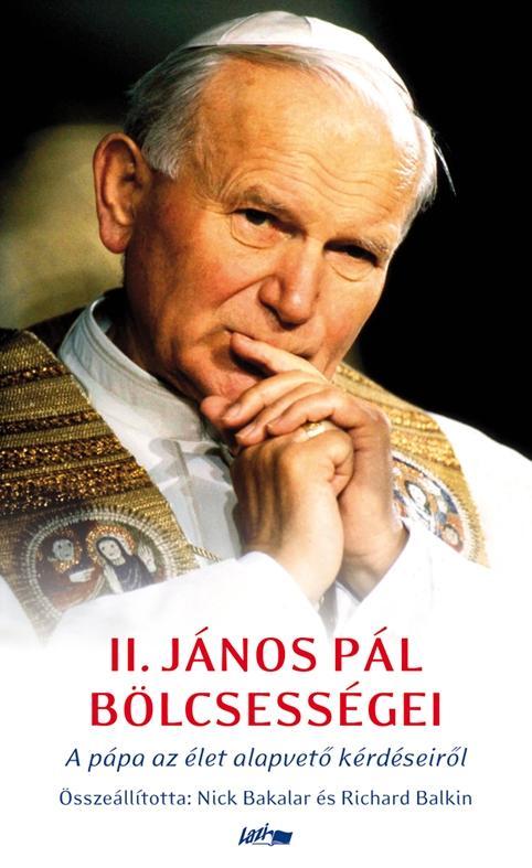 II. JÁNOS PÁL BÖLCSESSÉGEI