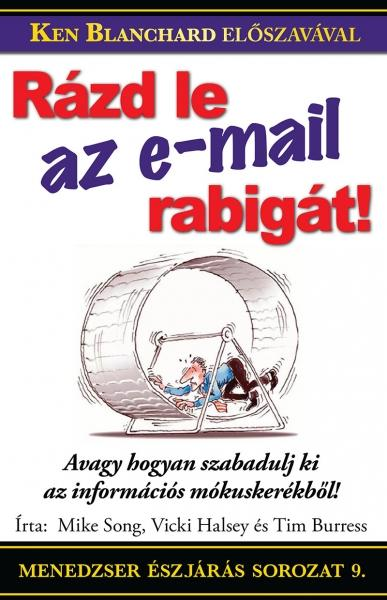 RÁZD LE AZ EMAIL-RABIGÁT!
