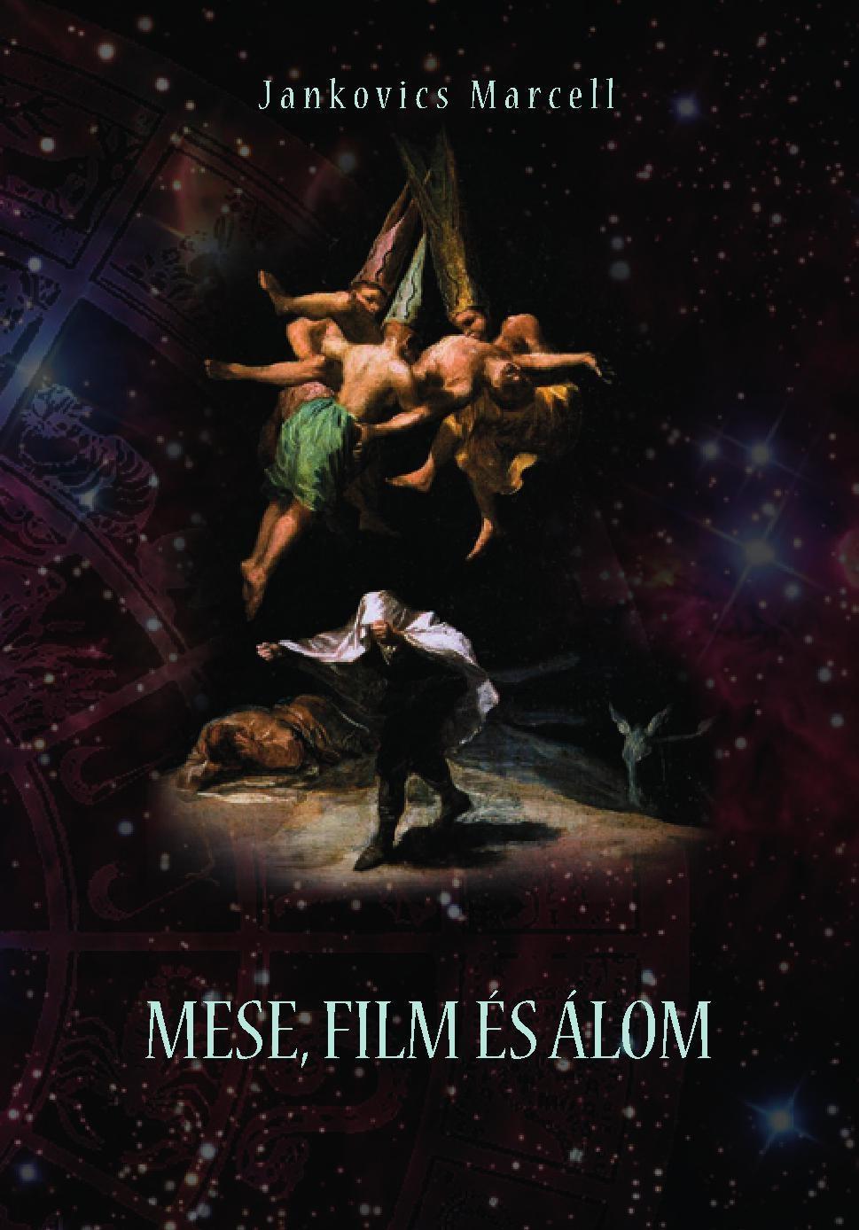 JANKOVICS MARCELL - MESE, FILM ÉS ÁLOM I-II.