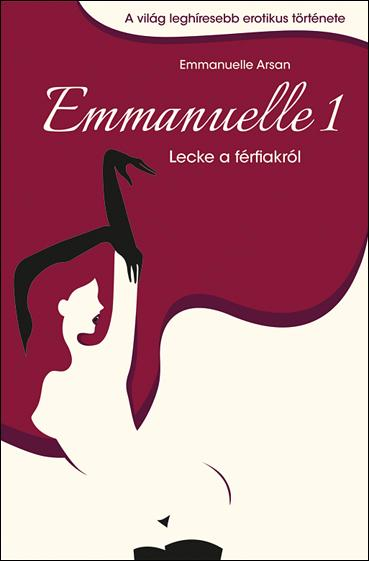 EMMANUELLE 1. - LECKE A FÉRFIAKRÓL