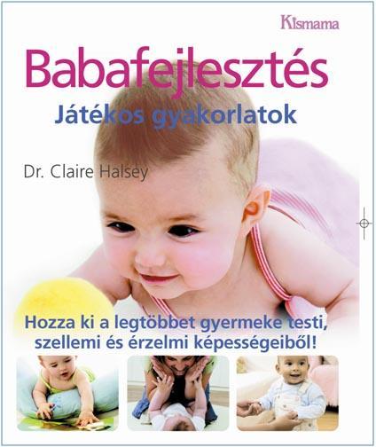 BABAFEJLESZTÉS - JÁTÉKOS GYAKORLATOK