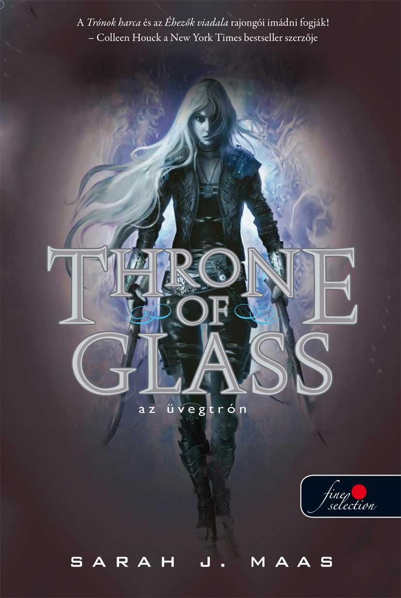 THRONE OF GLASS - ÜVEGTRÓN - FŰZÖTT