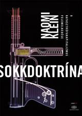 KLEIN, NAOMI - SOKKDOKTRÍNA