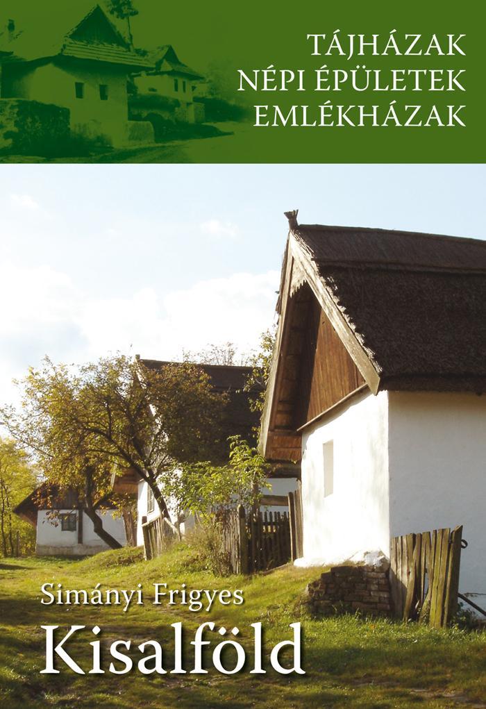 TÁJHÁZAK - KISALFÖLD