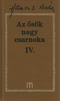 AZ ŐSÖK NAGY CSARNOKA IV. - HAMVAS B. MŰVEI 22.