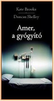 AMER, A GYÓGYÍTÓ