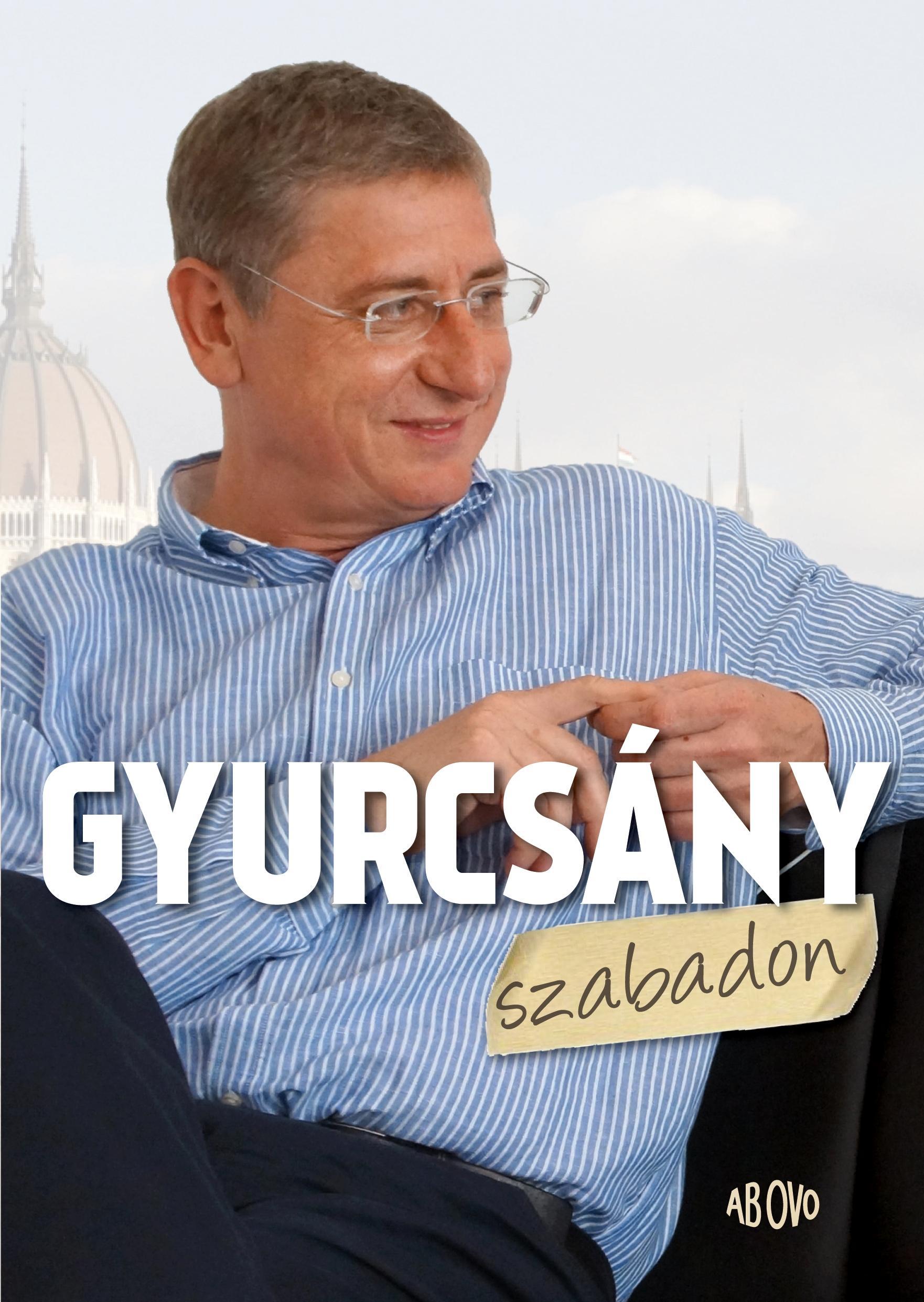 GYURCSÁNY SZABADON - (SZÁNTÓ ISTVÁN INTERJÚKÖTETE)