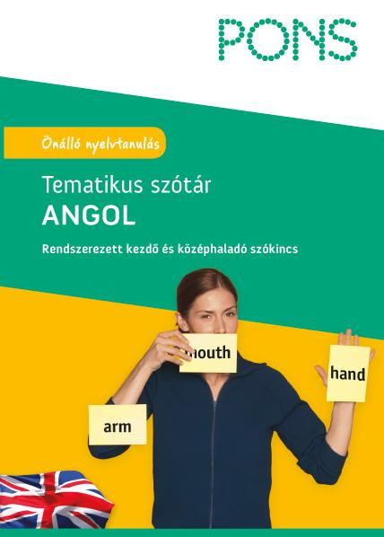 PONS TEMATIKUS SZÓTÁR - ANGOL (ÚJ)