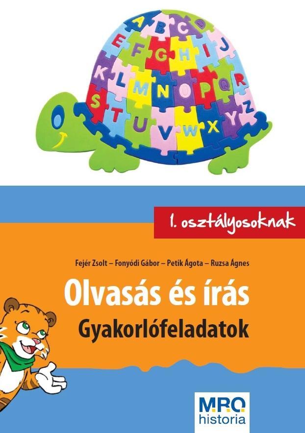 OLVASÁS ÉS ÍRÁS - GYAKORLÓFELADATOK 1. OSZTÁLYOSOKNAK