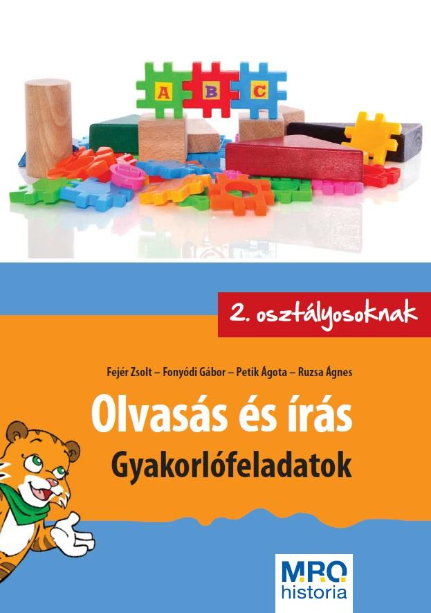 OLVASÁS ÉS ÍRÁS - GYAKORLÓFELADATOK 2. OSZTÁLYOSOKNAK