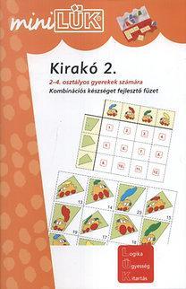 KIRAKÓ 2. - KOMBINÁCIÓS KÉSZSÉGET FEJL. FÜZET (MINILÜK)