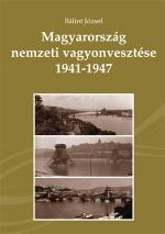 MAGYARORSZÁG NEMZETI VAGYONVESZTÉSE 1941-1947