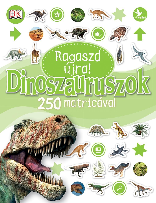 DINOSZAURUSZOK - RAGASZD ÚJRA! 250 MATRICÁVAL