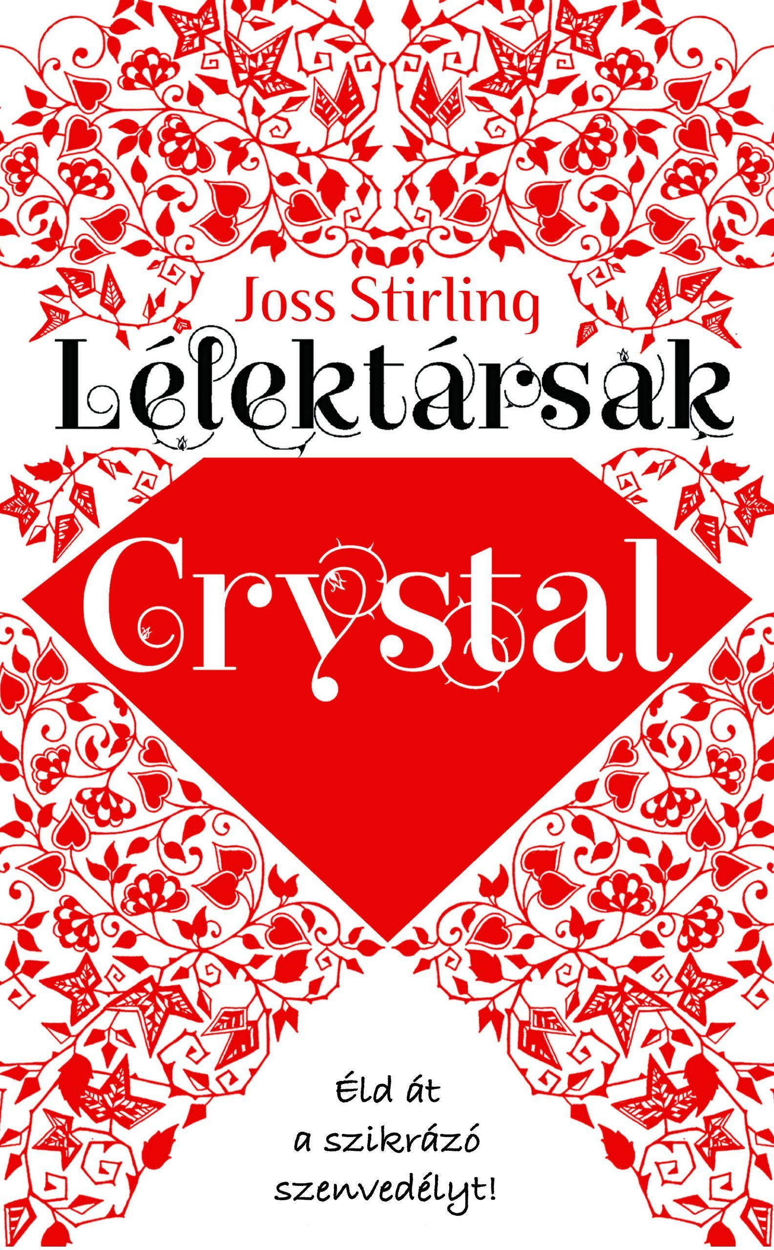 LÉLEKTÁRSAK - CRYSTAL -