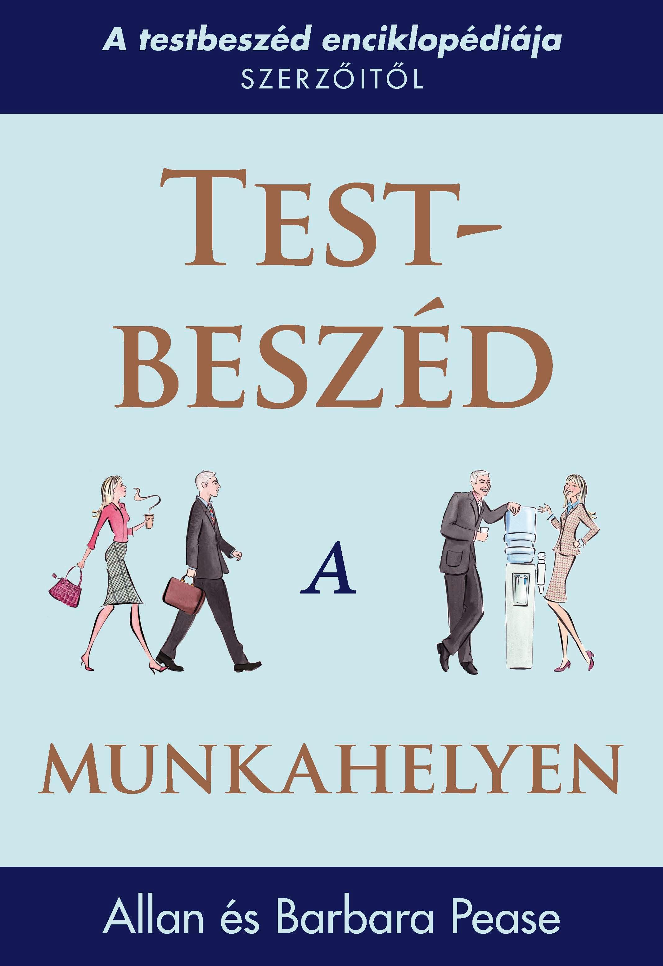 TEST-BESZÉD A MUNKAHELYEN