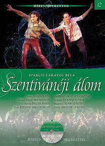 SZENTIVÁNÉJI ÁLOM - HÍRES OPERETTEK 12. - CD-VEL