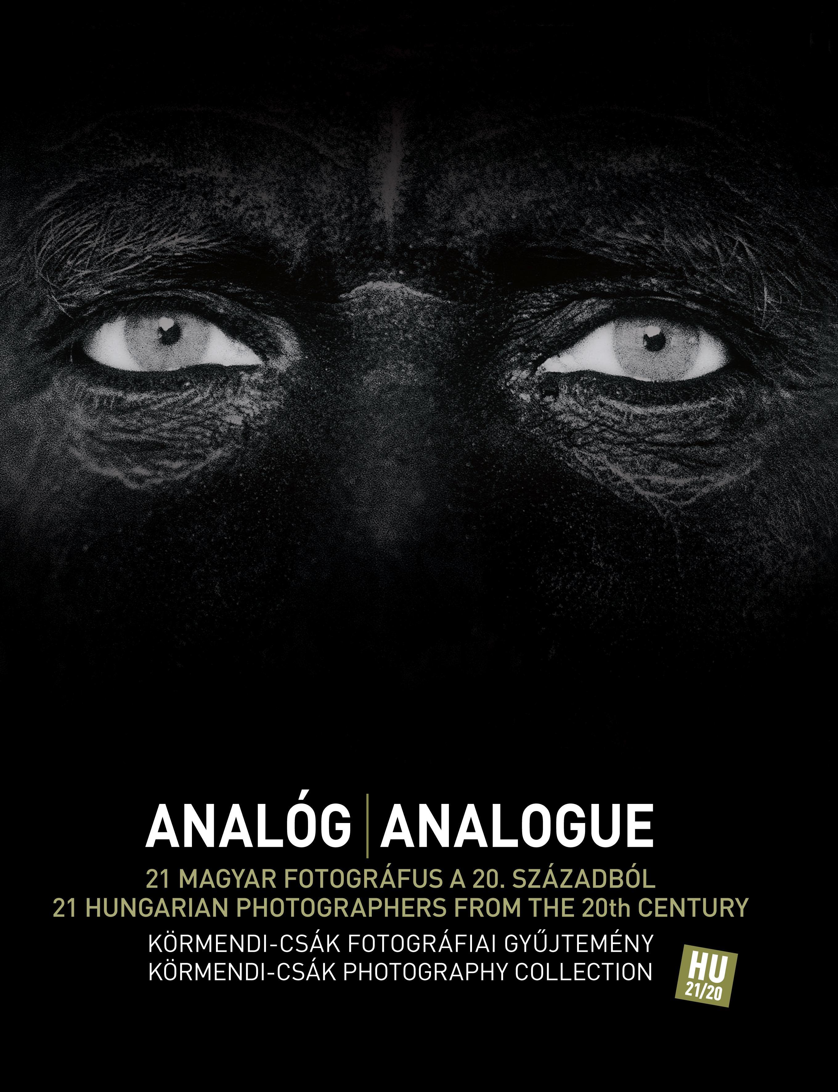 ANALÓG - ANALOGUE 21 MAGYAR FOTOGRÁFUS... (MAGYAR-ANGOL)
