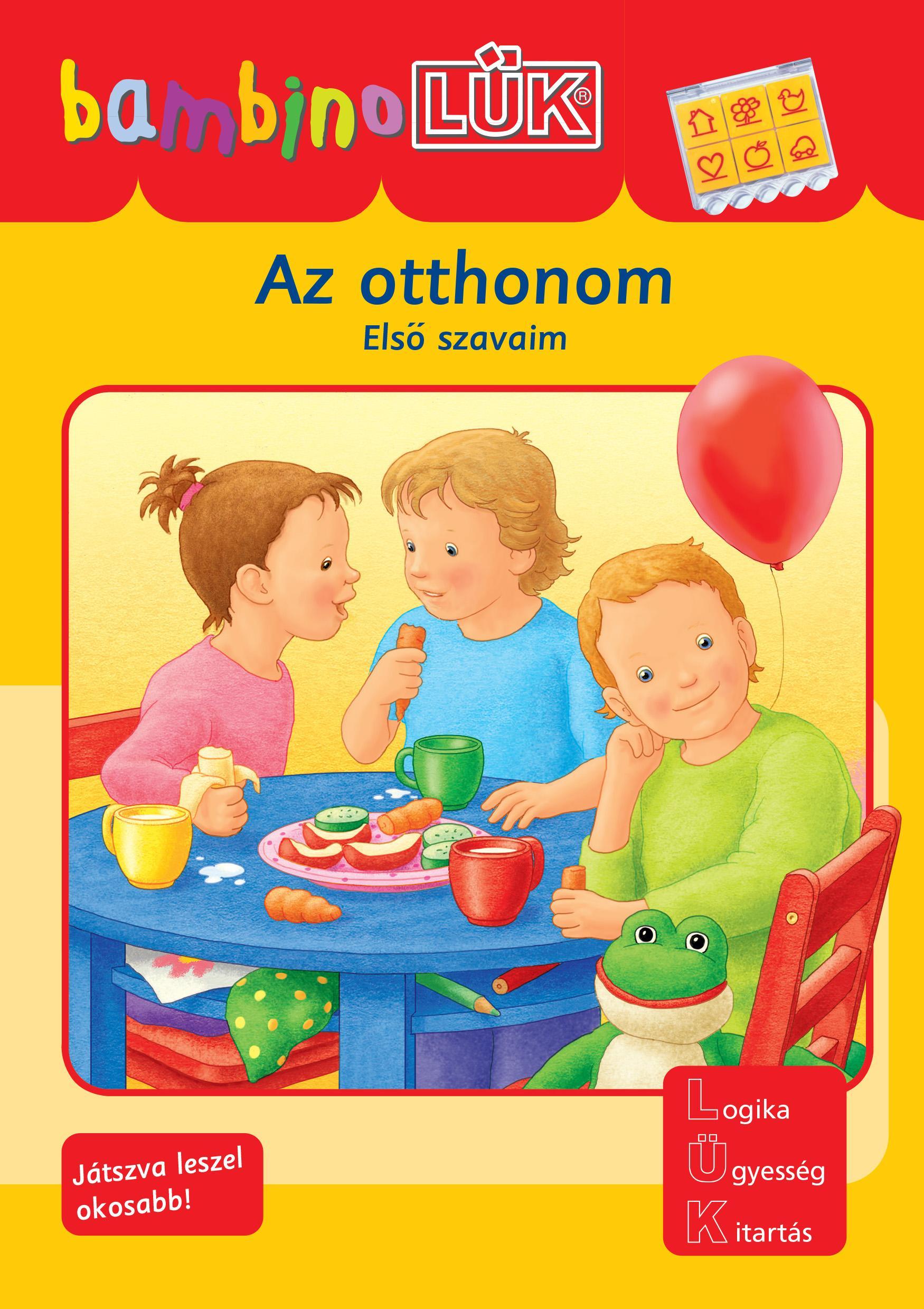 AZ OTTHONOM - ELSÕ SZAVAIM - BAMBINO LÜK