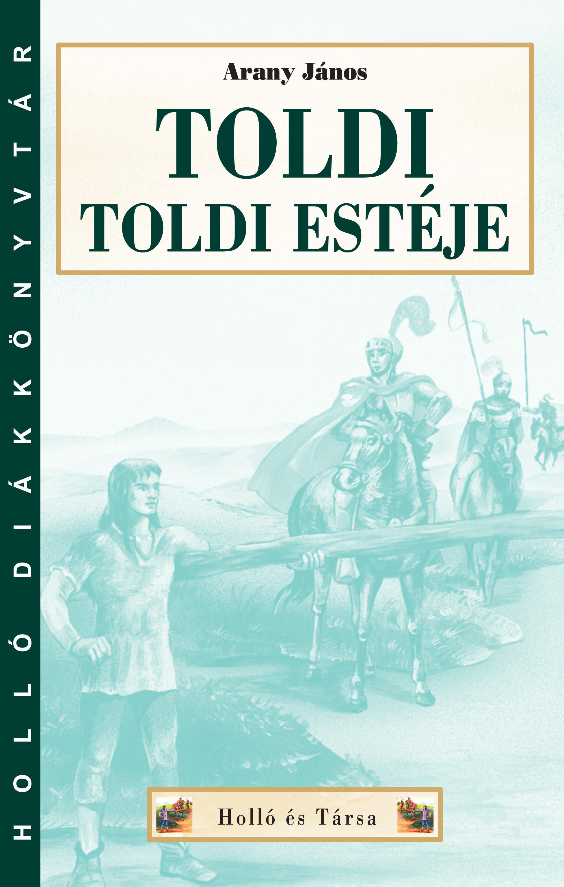 TOLDI - TOLDI ESTÉJE - HOLLÓ DK