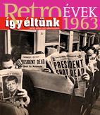 RETROÉVEK ÍGY ÉLTÜNK 1963