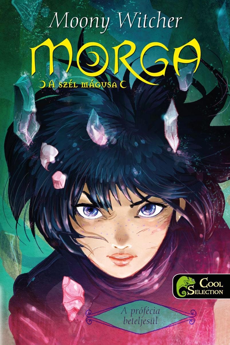 WITCHER, MOONY - A PRÓFÉCIA BETELJESÜL - MORGA, A SZÉL MÁGUSA 3.