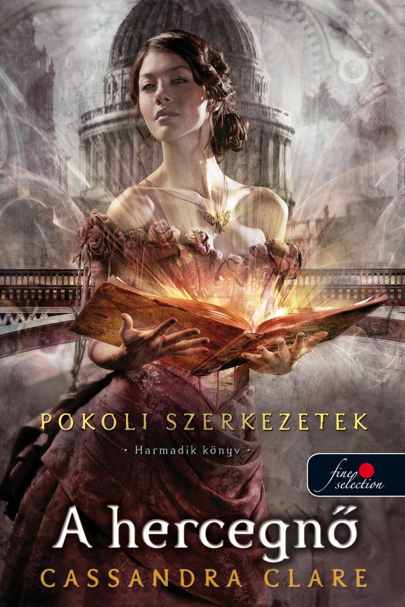 A HERCEGNŐ - POKOLI SZERKEZETEK 3. - KÖTÖTT