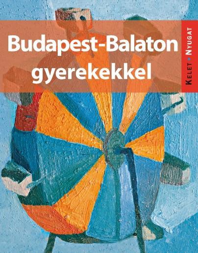 - BUDAPEST-BALATON GYEREKEKKEL
