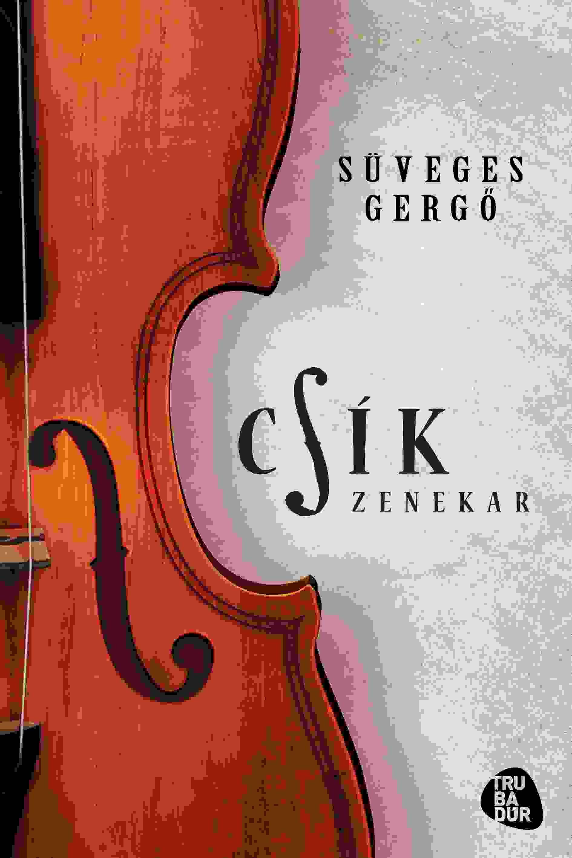 CSÍK ZENEKAR - CD MELLÉKLETTEL