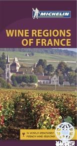 WINE REGIONS OF FRANCE - FR.ORSZ. BORVIDÉKEI ÚTIKÖNYV + TÉRKÉP (MICHELIN)