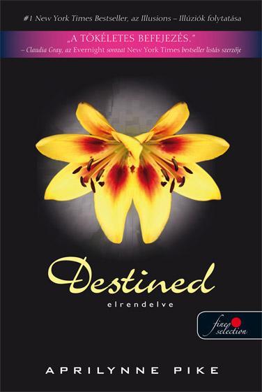 DESTINED - ELRENDELVE - FÛZÖTT