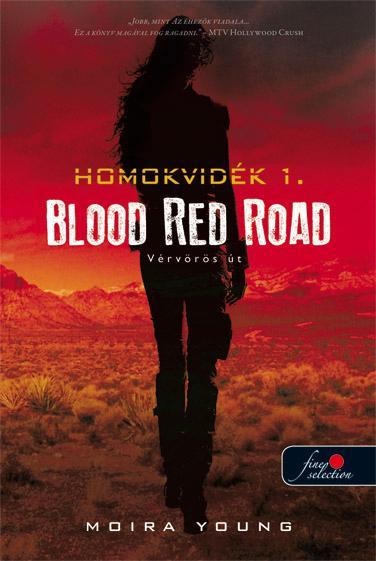 BLOOD RED ROAD - VÉRVÖRÖS ÚT - FŰZÖTT (HOMOKVIDÉK 1.)