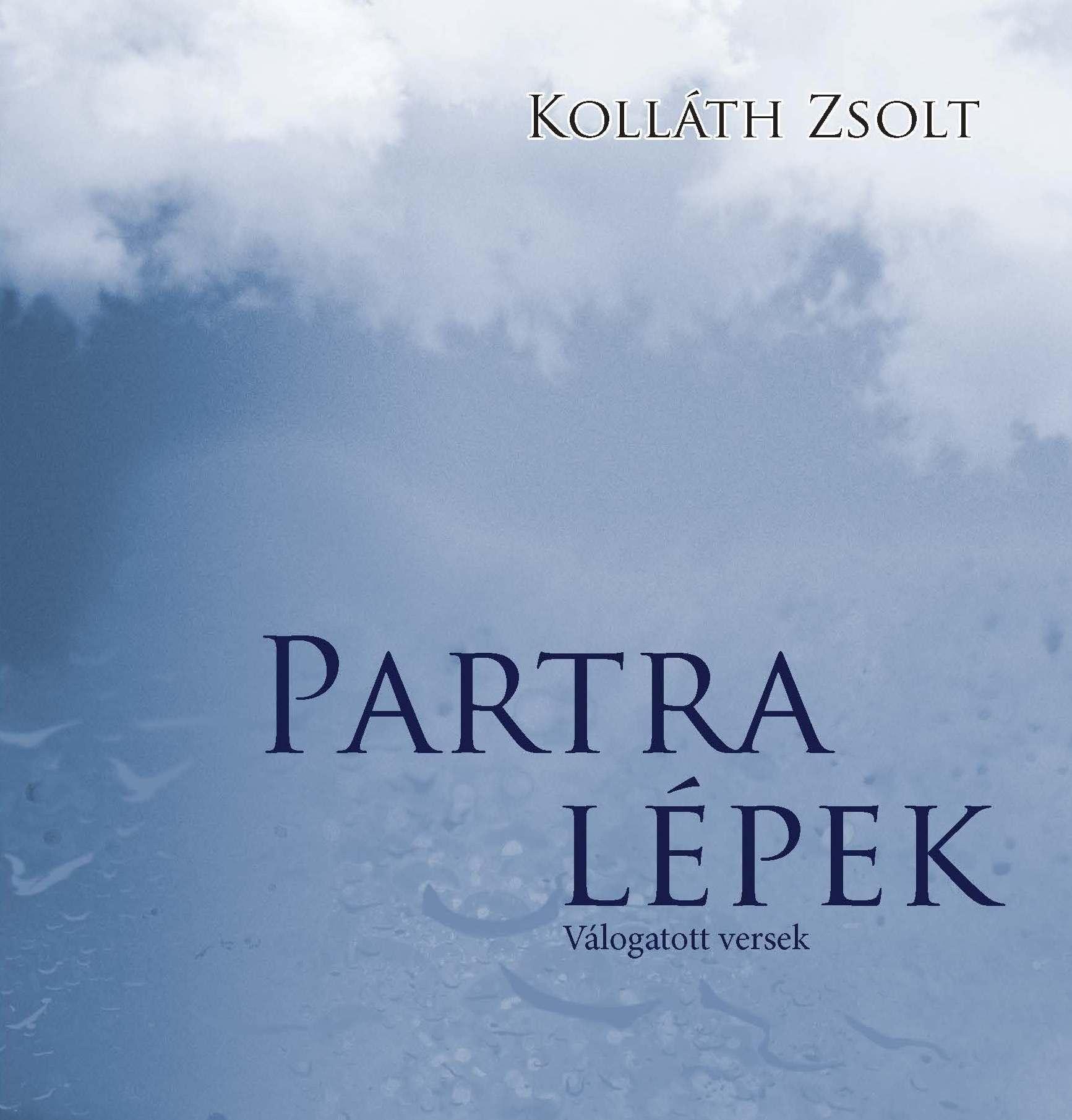 PARTRA LÉPEK - VÁLOGATOTT VERSEK