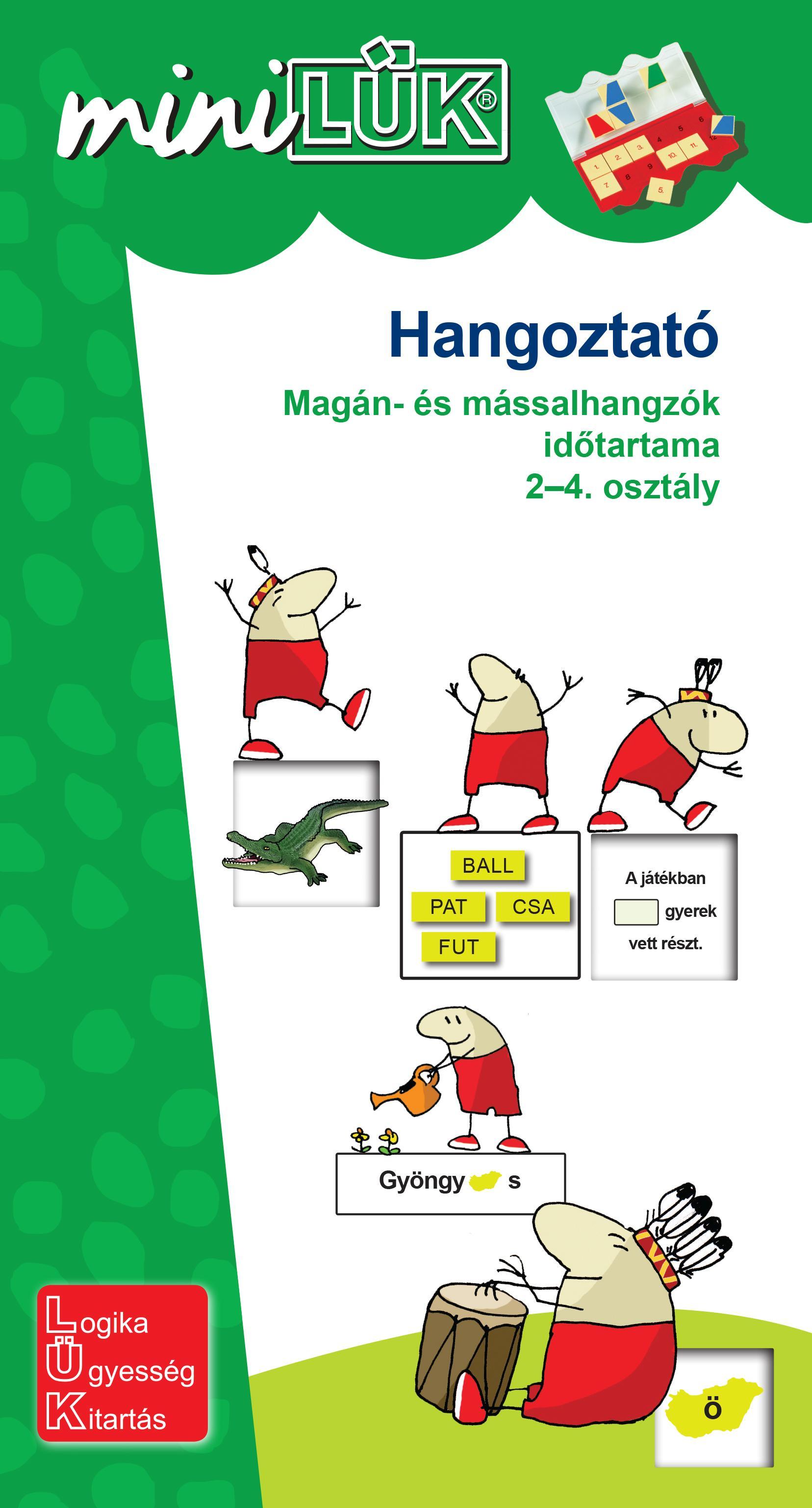 HANGOZTATÓ - MAGÁN- ÉS MÁSSALHANGZÓK IDŐTARTAMA 2-4. OSZT.