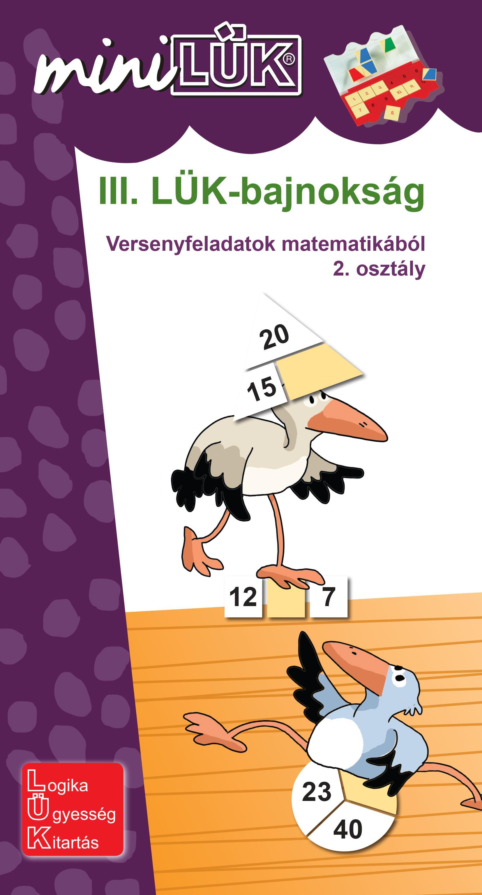 III. LÜK-BAJNOKSÁG - 2.OSZT., VERSENYFELADATOK MATEMATIKÁBÓL