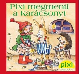 PIXI MEGMENTI A KARÁCSONYT - PIXI MESÉL 26.