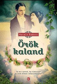 BABBITT, NATALIE - ÖRÖK KALAND