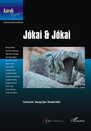 JÓKAI & JÓKAI - TANULMÁNYKÖTET