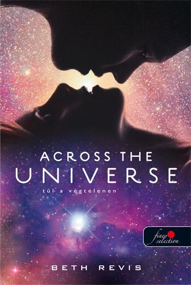 ACROSS THE UNIVERSE - TÚL A VÉGTELENEN - FÛZÖTT