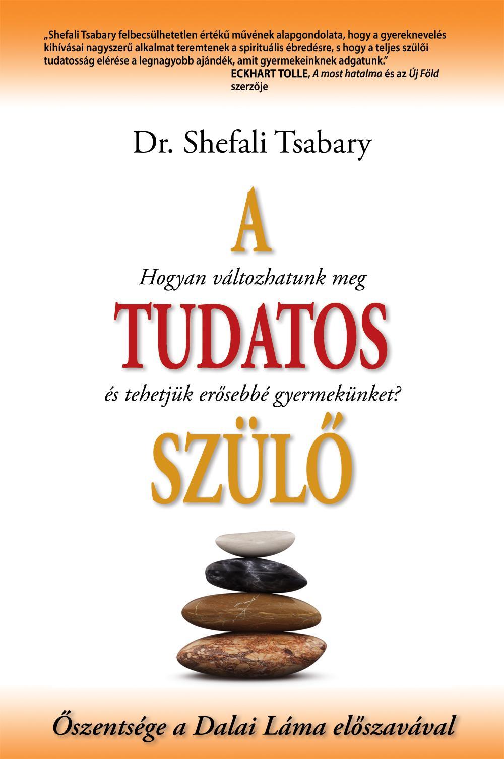 TSABARY, SHEFALI DR. - A TUDATOS SZÜLŐ