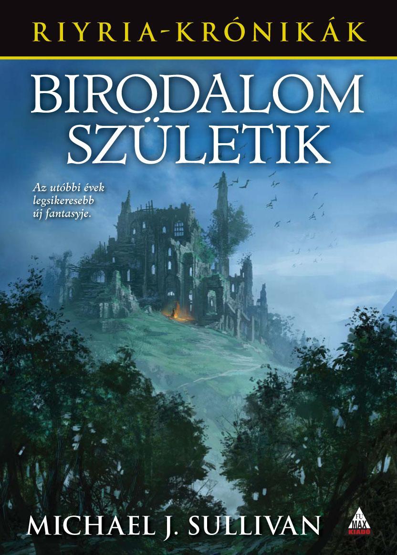 BIRODALOM SZÜLETIK - RIYRIA KRÓNIKÁK 3.