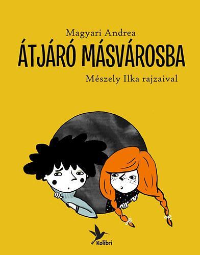 ÁTJÁRÓ MÁSVÁROSBA