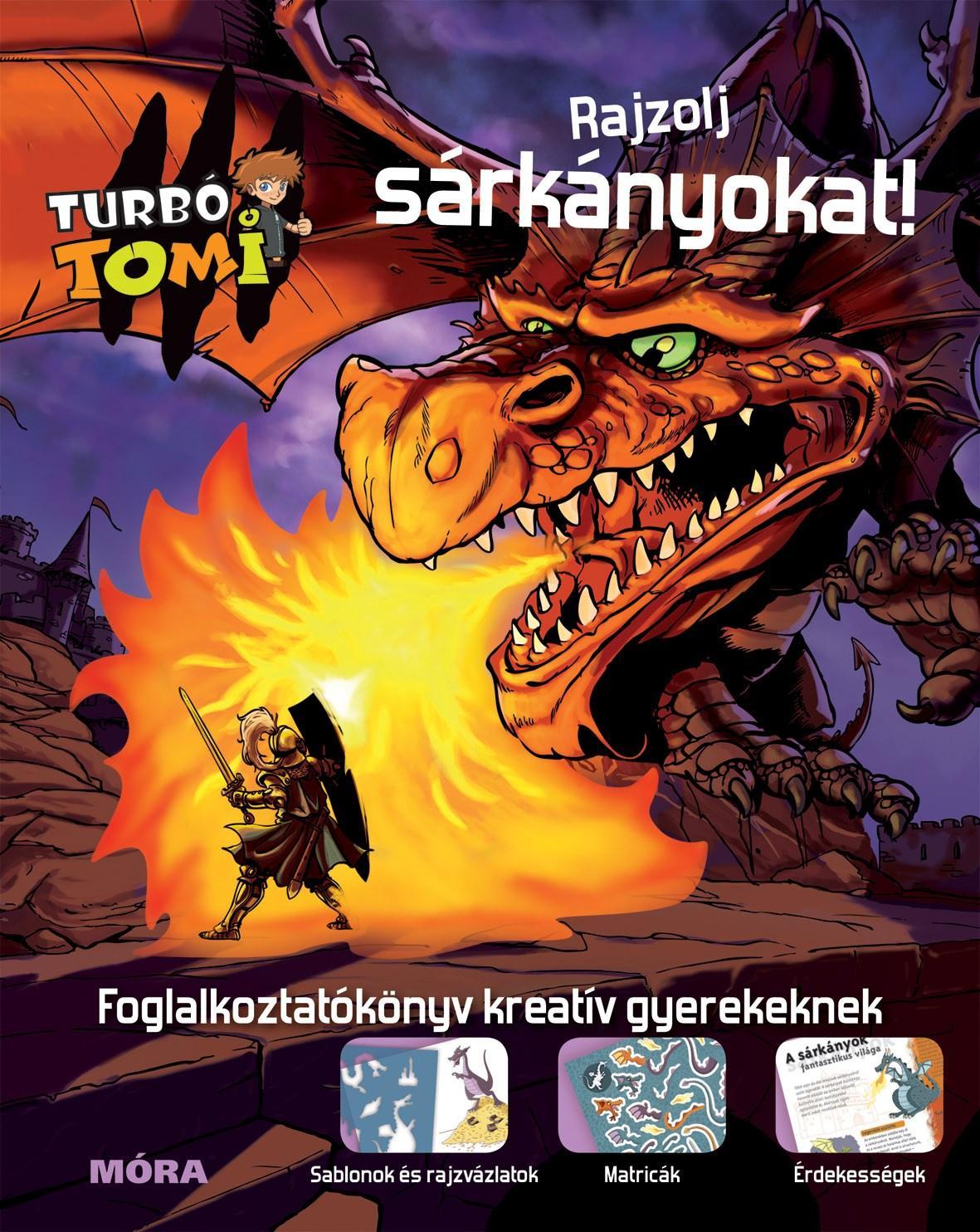 RAJZOLJ SÁRKÁNYOKAT! - TURBÓ TOMI FOGLALKOZTATÓKÖNYV