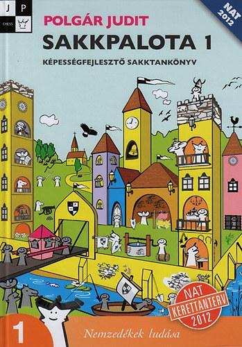 SAKKPALOTA 1. - KÉPESSÉGFEJLESZTŐ SAKKTANKÖNYV