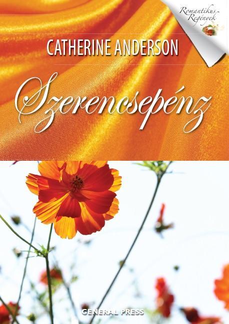ANDERSON, CATHERINE - SZERENCSEPÉNZ -