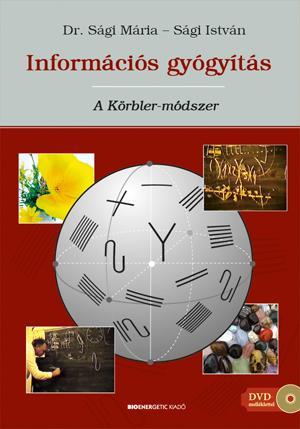 INFORMÁCIÓS GYÓGYÍTÁS - A KÖRBLER-MÓDSZER + AJÁNDÉK DVD